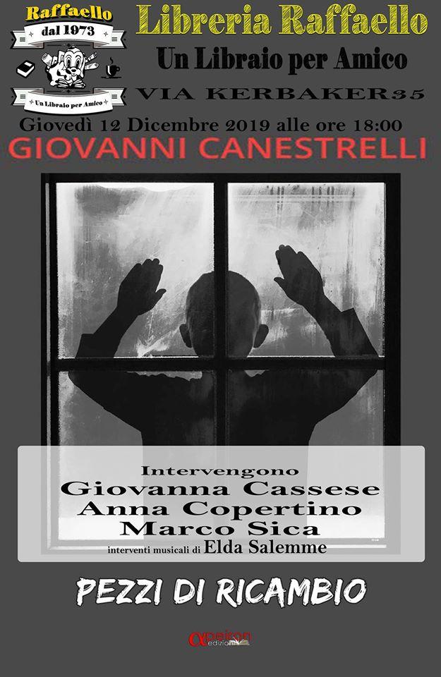 """Giovanni Canestrelli presenta """"Pezzi di Ricambio"""" a Napoli"""