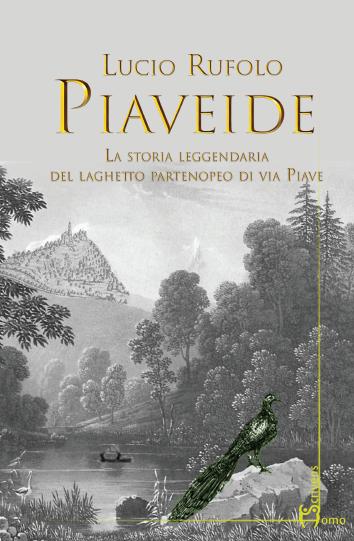 """Prima presentazione di """"Piaveide"""", il nuovo libro di Lucio Rufolo"""