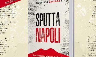 """""""Sputtanapoli"""" di Maurizio Zaccone sabato 14 dicembre alla libreria Raffaello"""
