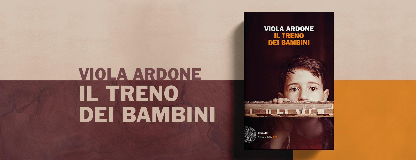 """Lo Spazio Libri di RoadTv: """"Il treno dei bambini"""", di Viola Ardone"""