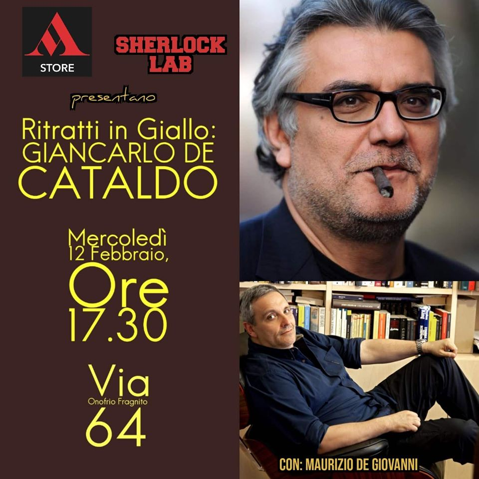 """Mondadori Rione Alto & Sherlock Lab presentano """"Ritratti in giallo: Giancarlo De Cataldo"""""""