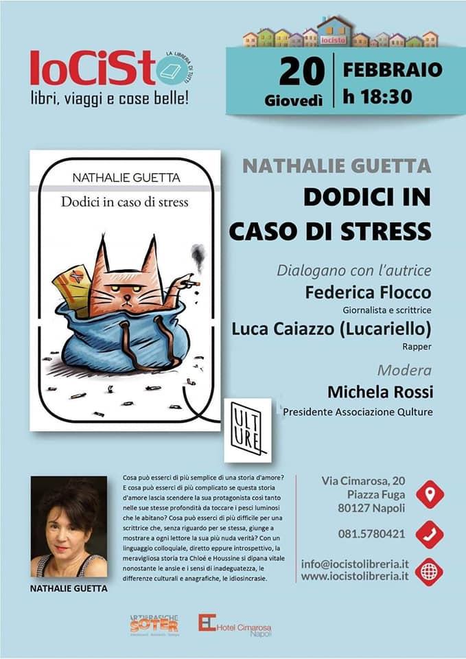 """Nathalie Guetta sceglie IoCisto per presentare il suo romanzo di esordio """"Dodici in caso di stress"""""""