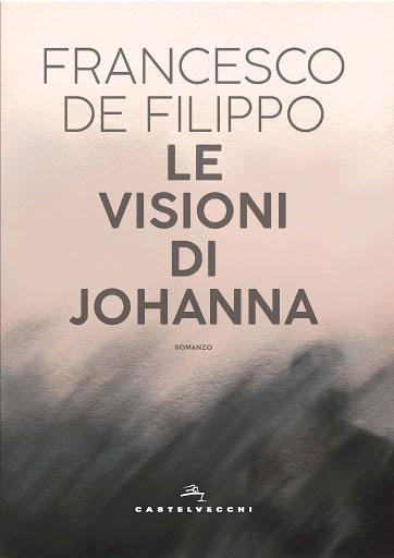 """Martedì 25 febbraio nella libreria Vitanova il romanzo """"Le visioni di Johanna"""""""