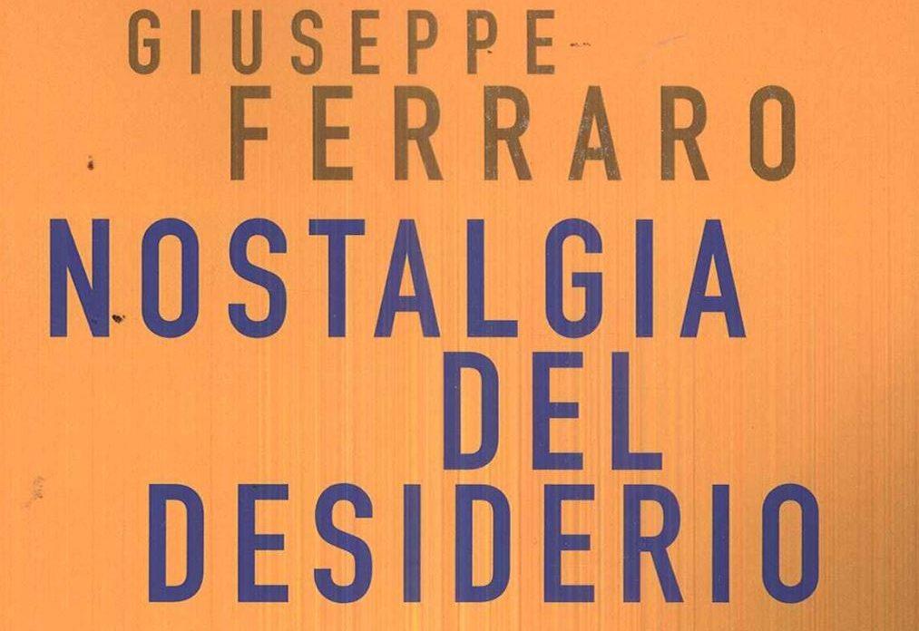"""Martedì 11 febbraio nella libreria Vitanova la presentazione del libro """"Nostalgia del desiderio"""""""