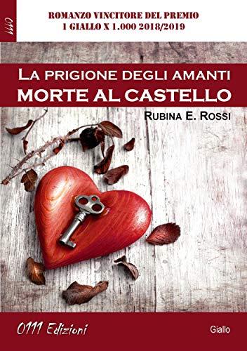 """Le recensioni di RoadTv Italia - """"Morte al Castello - la prigione degli amanti"""""""