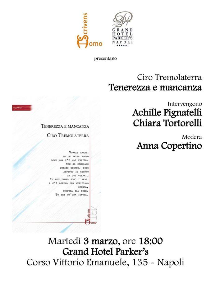 """Ciro Tremolaterra presenta """"Tenerezza e mancanza"""" al Grand Hotel Parker's"""