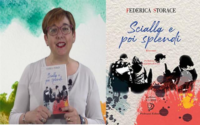 """""""Scialla e poi splendi"""", le problematiche dei giovani nel libro di Federica Storace"""