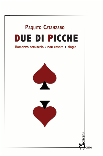 """""""Due di picche"""", il nuovo romanzo di Paquito Catanzaro"""