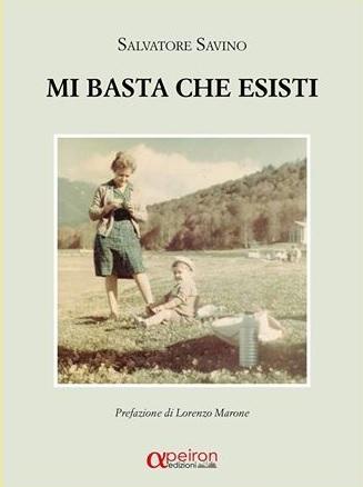 """""""Mi basta che esisti"""", intervista allo scrittore Salvatore Savino"""
