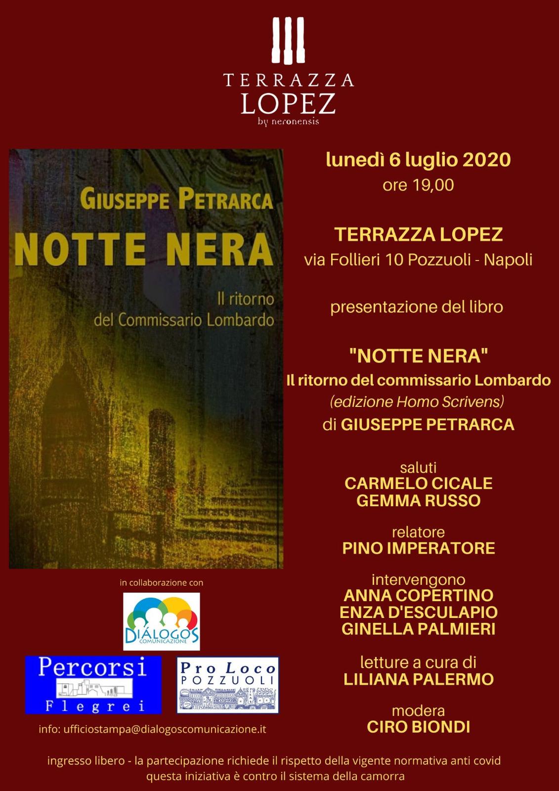 """Alla Terrazza Lopez di Pozzuoli arriva """"Notte Nera"""" di Giuseppe Petrarca"""