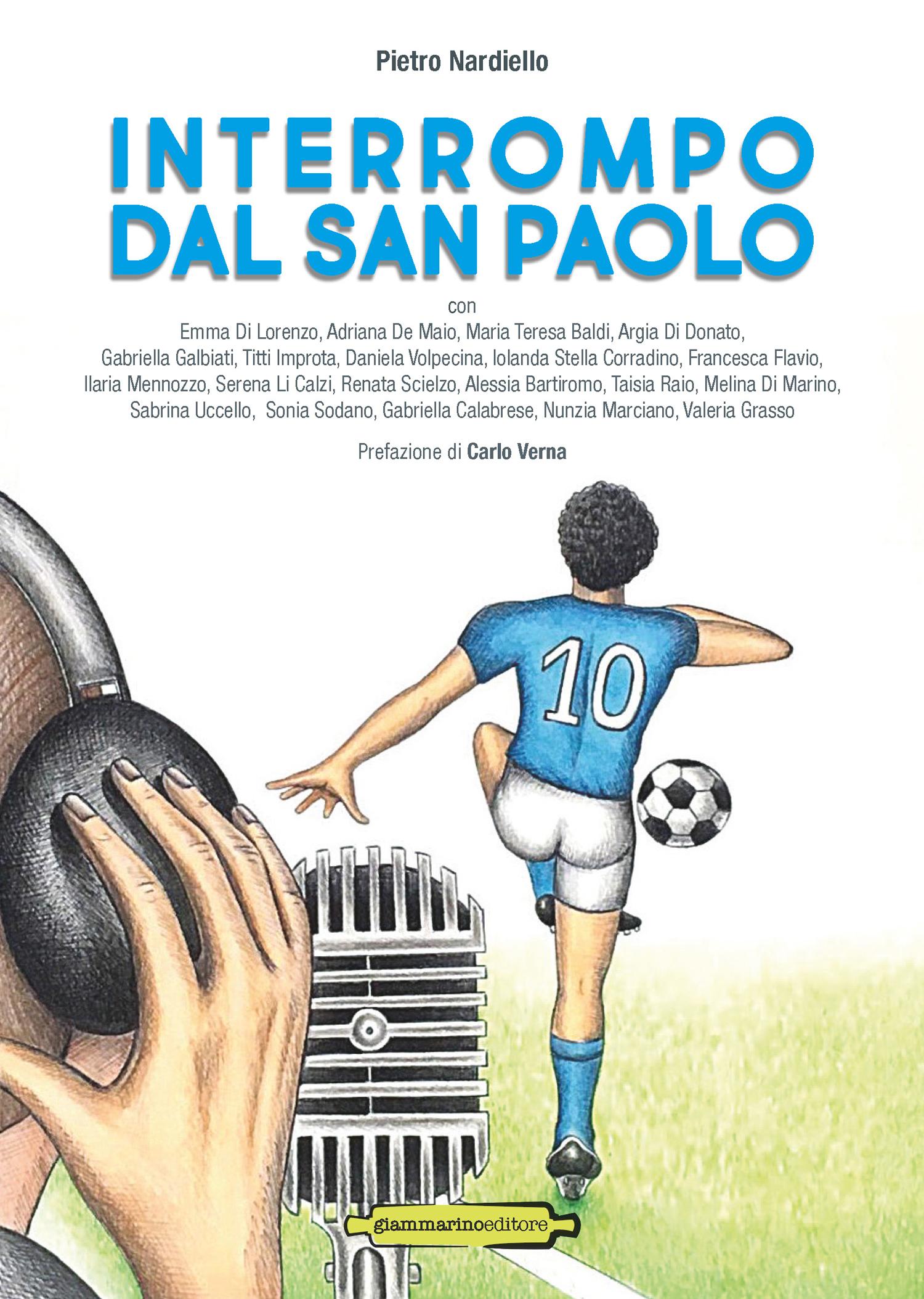 """""""Interrompo dal San Paolo"""": presentazione al Lido Don Pablo Venerdì 7 ore 17"""