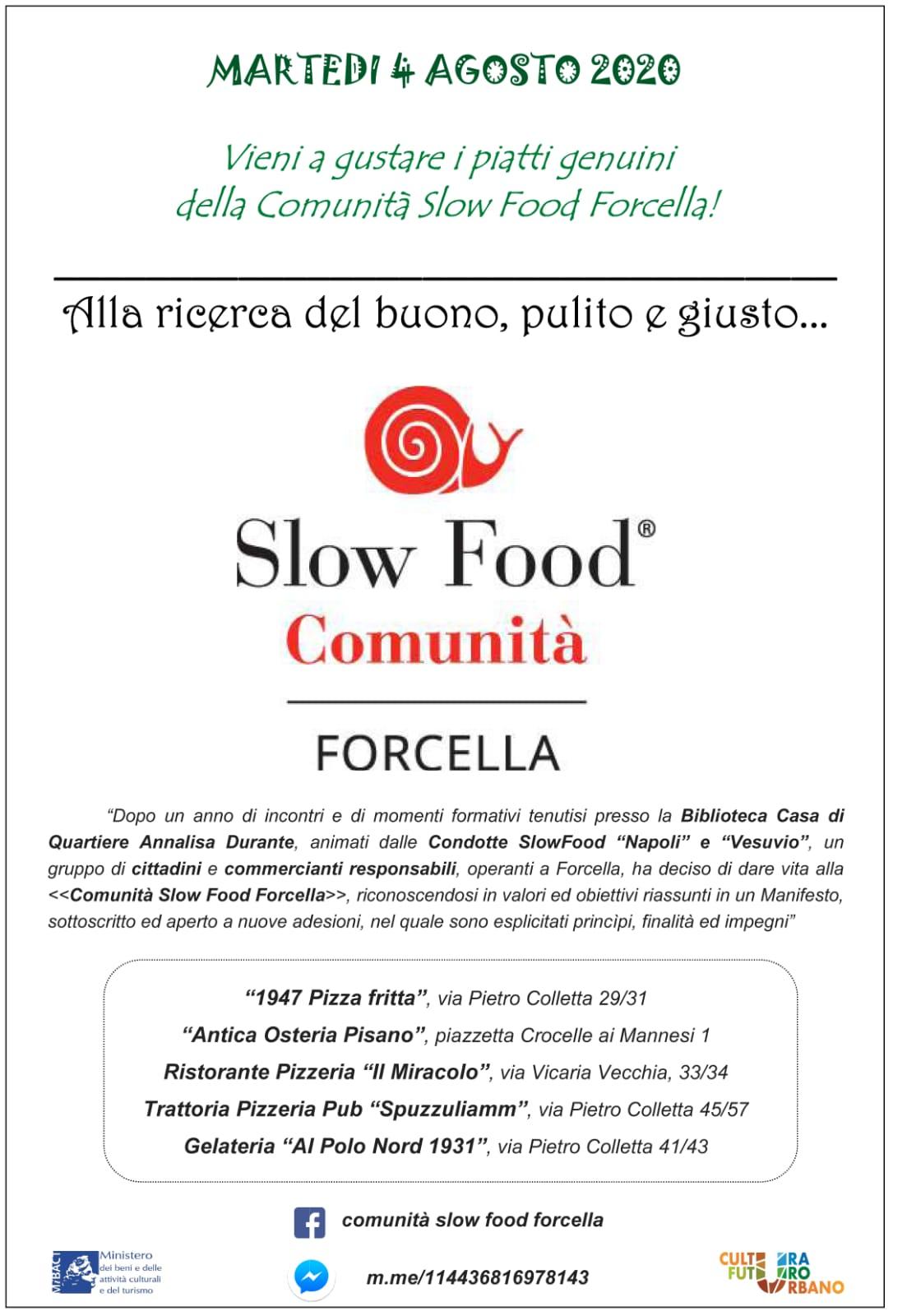 Martedi 4 agosto. Una giornata di prelibatezze presso la Comunità Slow Food Forcella