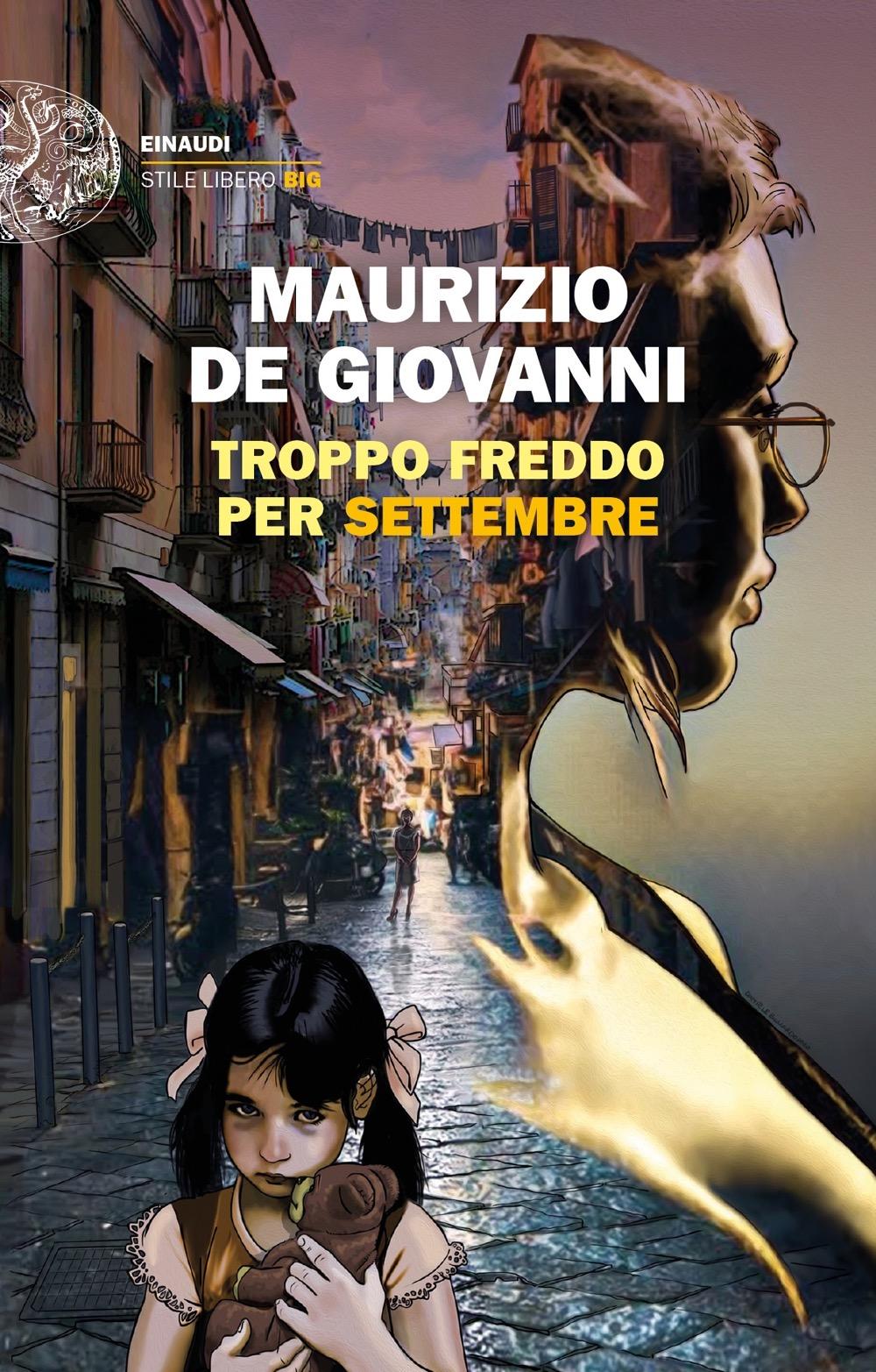 """""""Troppo freddo per settembre"""", in libreria il nuovo romanzo di Maurizio De Giovanni"""