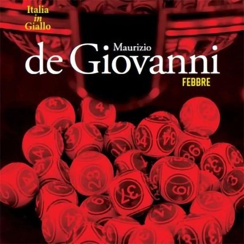 """Italia in giallo: Maurizio de Giovanni in edicola il 10 ottobre con """"Febbre"""""""