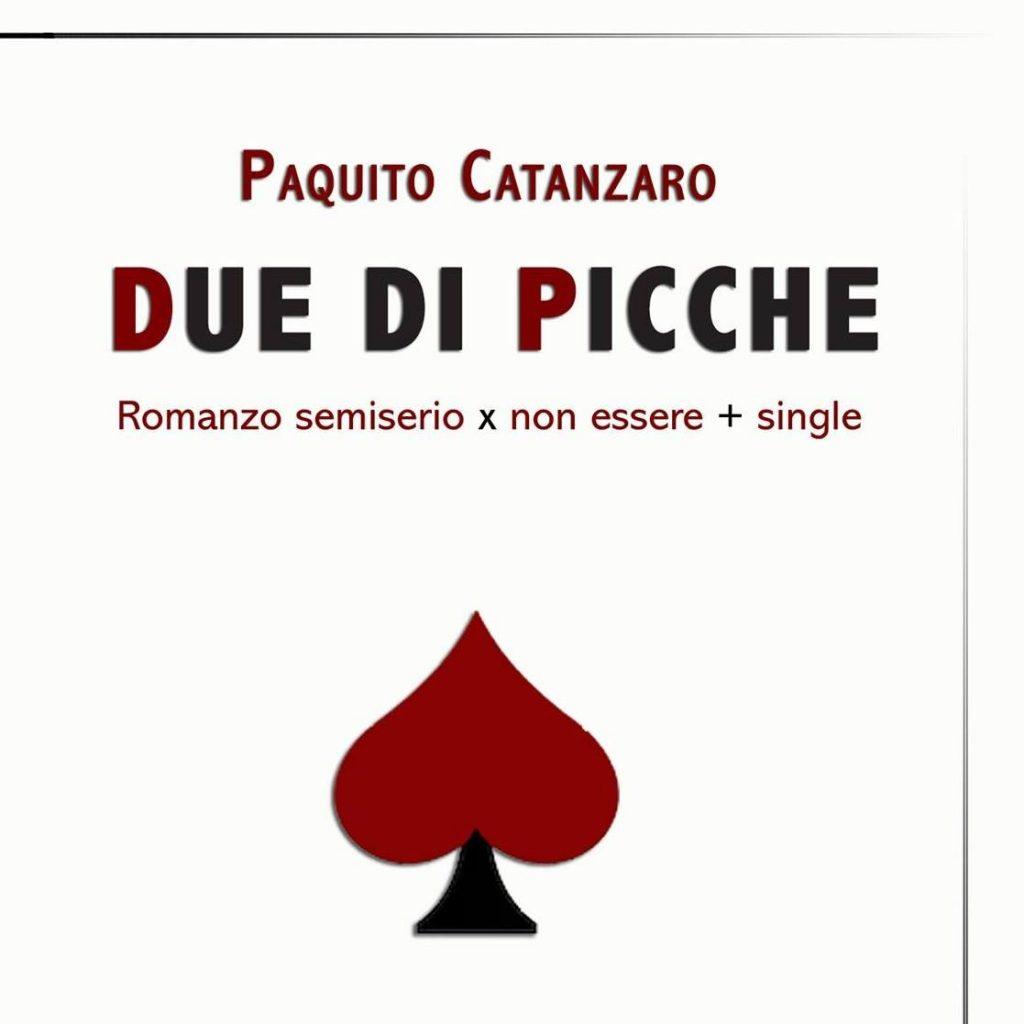 """La recensione di """"Due di picche"""", di Paquito Catanzaro, a firma di Al Gallo"""