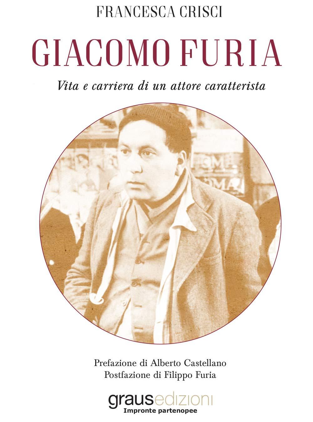"""Le recensioni di RoadTv Italia - """"Giacomo Furia. Vita e carriera di un attore caratterista"""""""