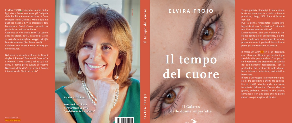 """Elvira Frojo, """"Il tempo del cuore. Il Galateo delle donne imperfette"""" in libreria dal 12 ottobre"""