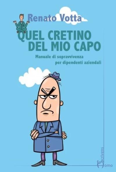 """Le recensioni di RoadTv Italia - """"Quel cretino del mio capo"""""""