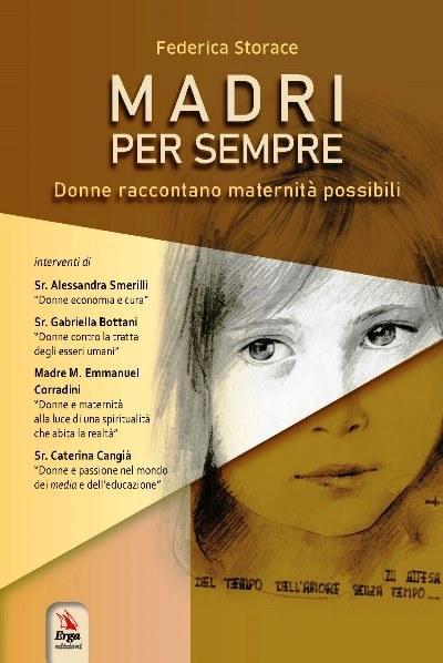 """""""Madri per sempre"""", l'universo femminile nel romanzo di Federica Storace: intervista esclusiva"""