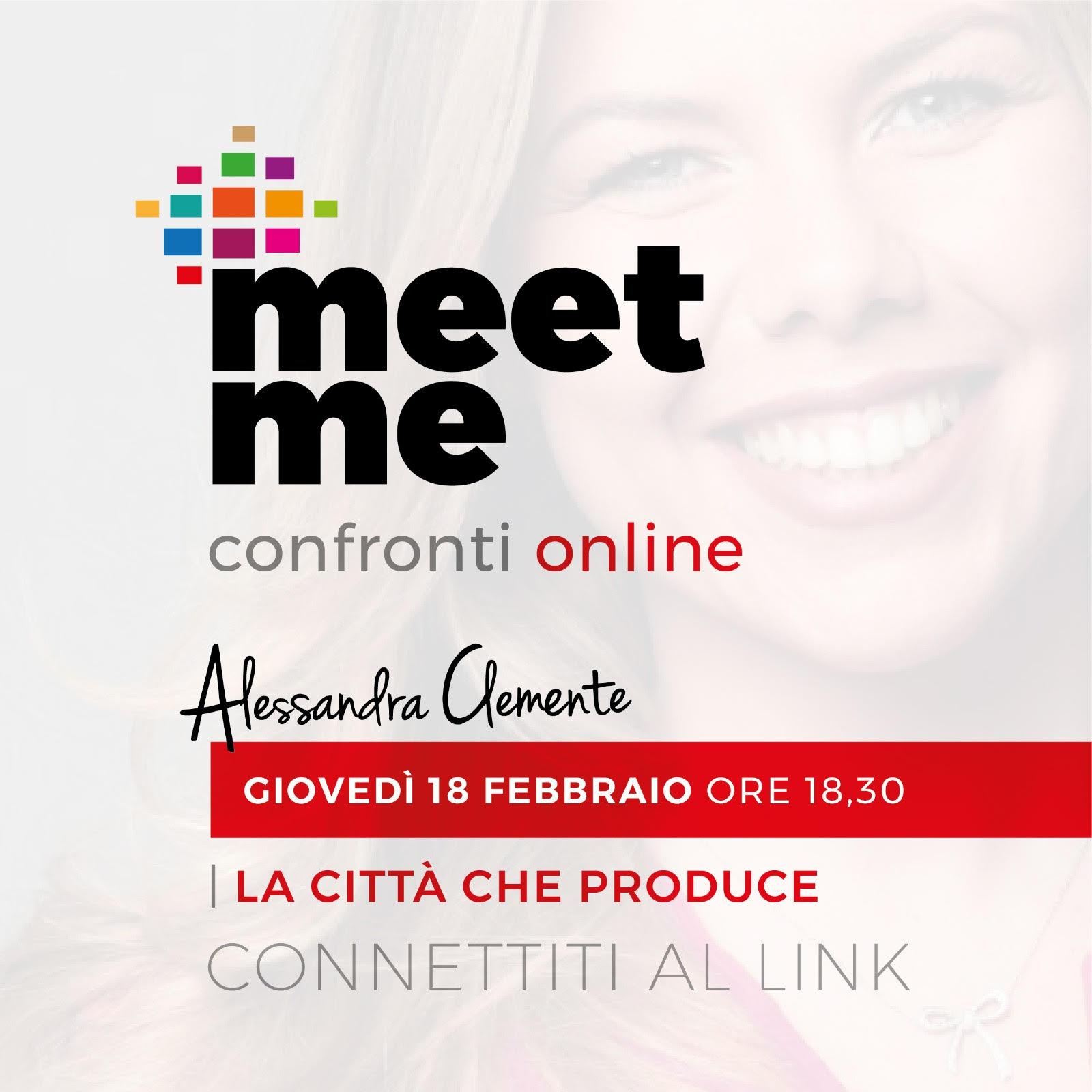 """""""La città che produce"""", meet me confronti online con Alessandra Clemente"""