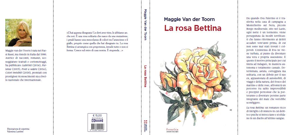 """""""La rosa Bettina"""", il romanzo vigoroso di Maggie van der Toorn: intervista esclusiva"""
