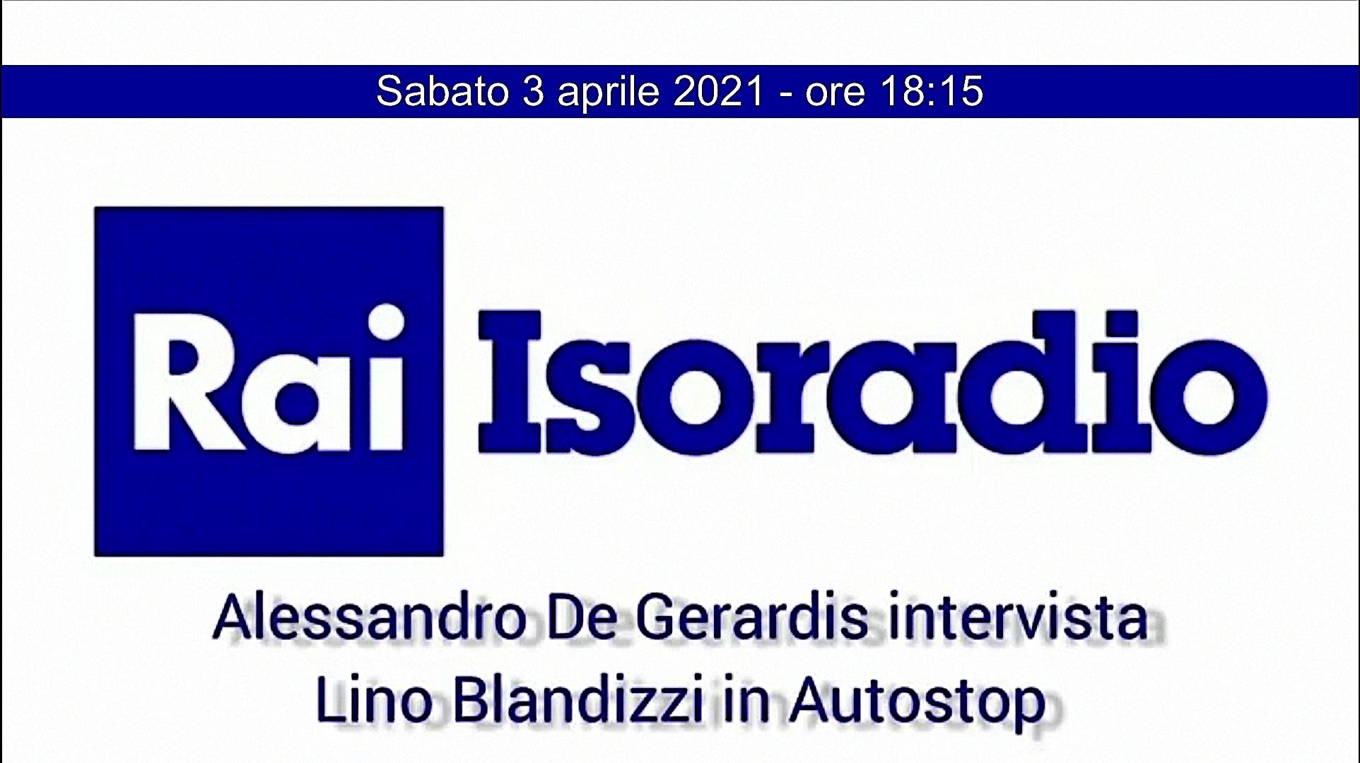 "Su Isoradio ""Autostop"" suona con Lino Blandizzi"