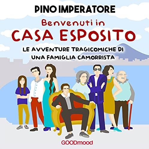 """""""Benvenuti in casa Esposito"""" in versione audiolibro"""