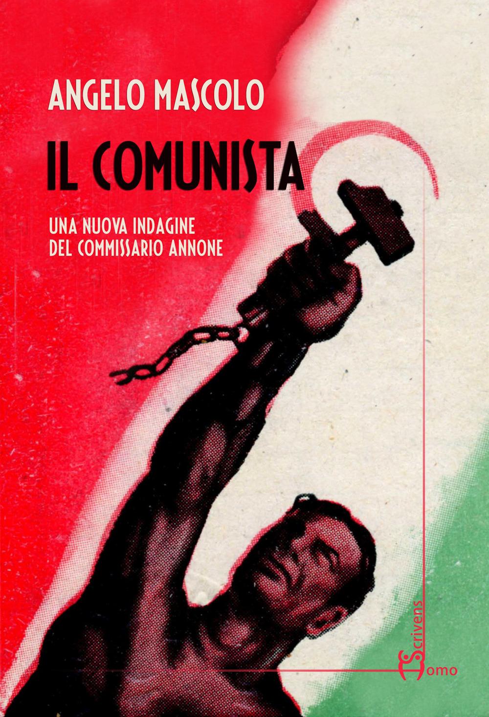 """Angelo Mascolo presenta """"Il Comunista"""""""