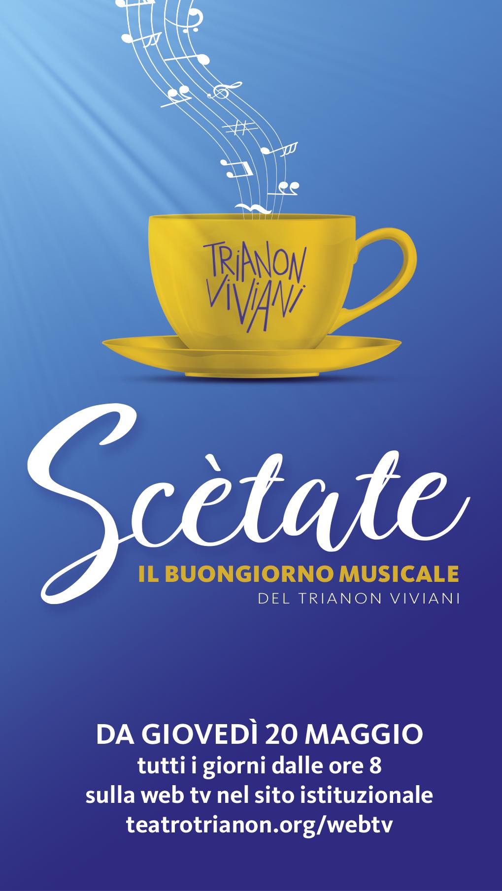 """Trianon Viviani, dal 20 maggio il buongiorno con """"Scètate"""""""