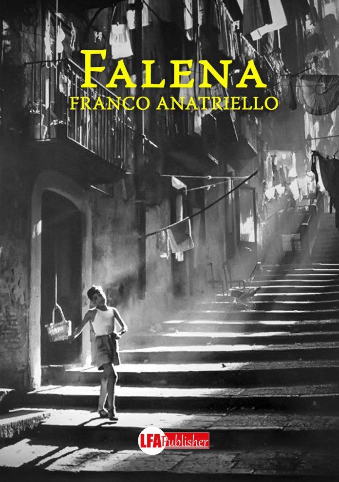 """""""Falena"""", di Franco Anatriello: la resistenza dell'amore nella Napoli del '43"""
