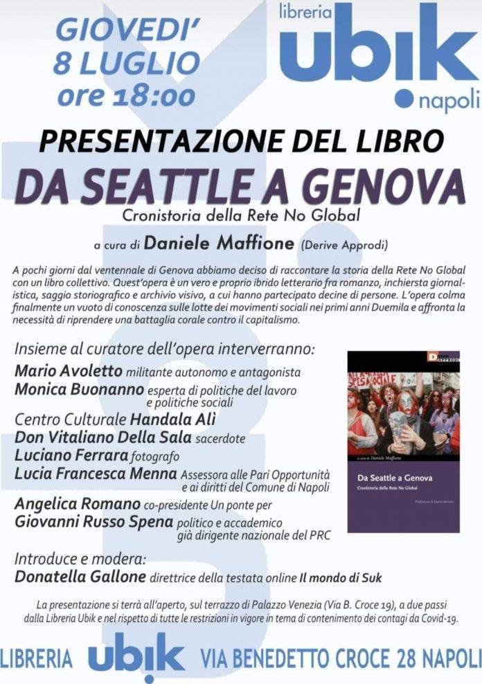 Da Seattle a Genova, presentazione a Napoli 8 luglio