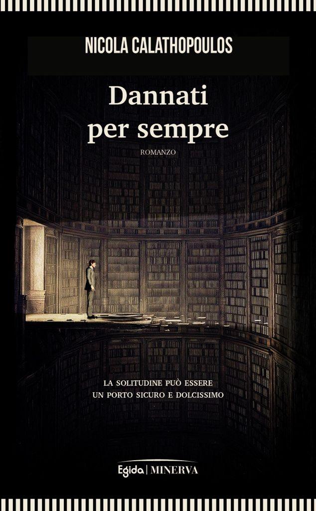 """Al Gambrinus giovedì 8 luglio la presentazione del libro """"Dannati per sempre"""" di Nicola Calathopoulos"""