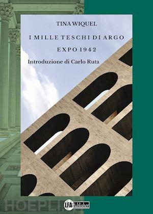 """""""I Mille Teschi Di Argo Expo 1942"""", intervista all'autrice"""