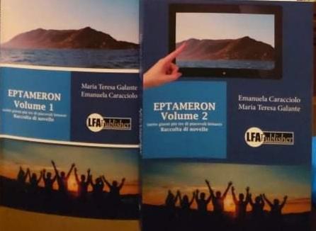 """""""Eptameron, volumi 1 e 2"""", il senso dell'amicizia nella raccolta di Maria Teresa Galante ed Emanuela Caracciolo"""