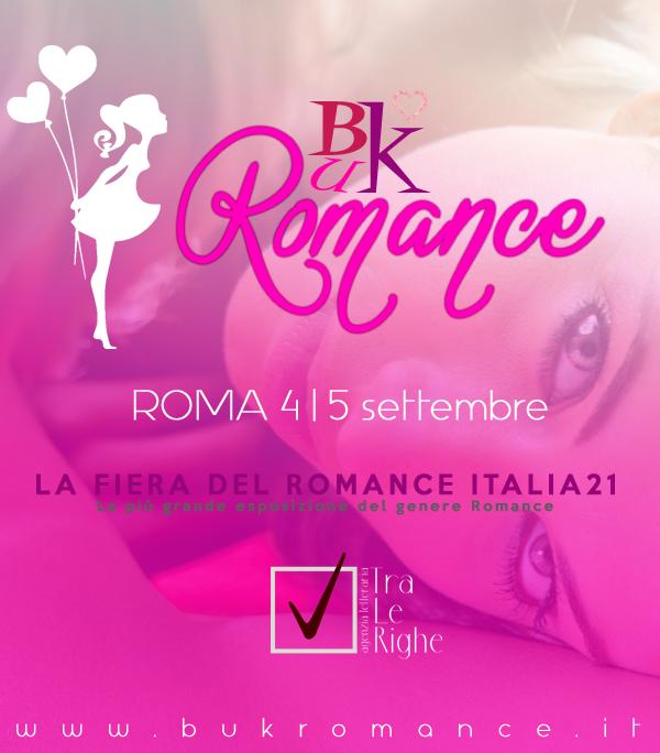 Al via la prima edizione del BukRomance 2021 - Roma 4-5 settembre